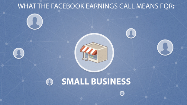 Facebook Earnings Report for Small Business