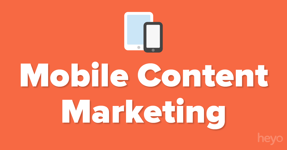 Mobile Content